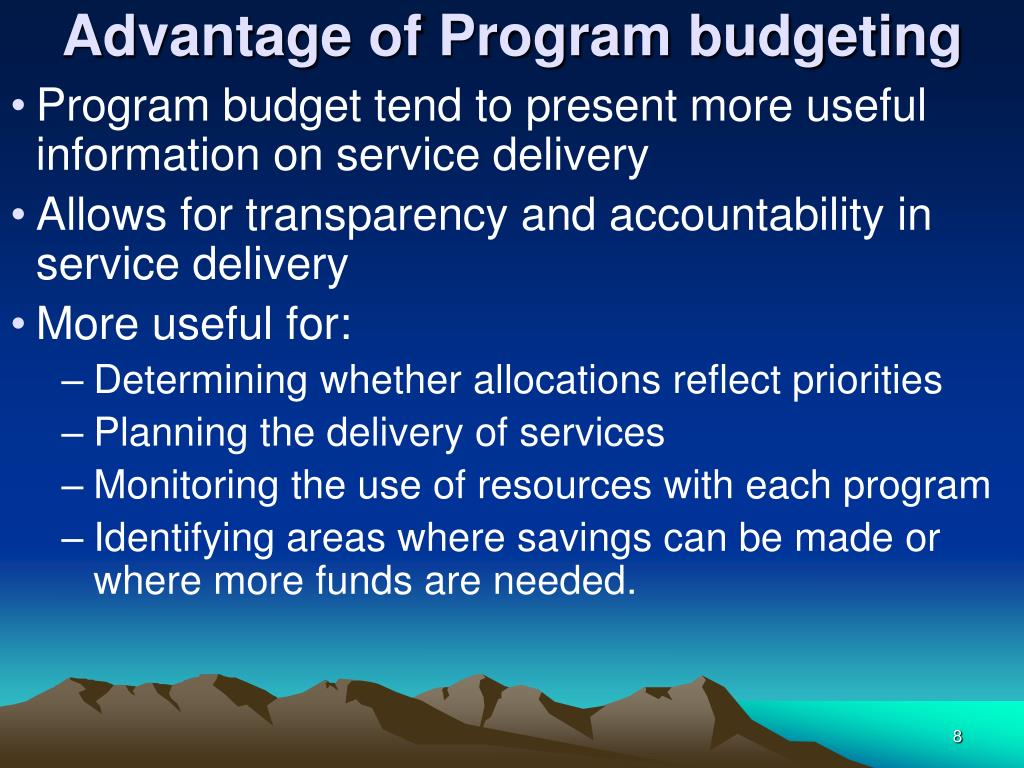 Advantage of Program budgeting