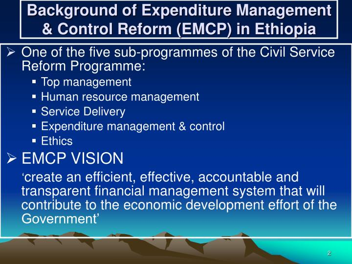 Background of expenditure management control reform emcp in ethiopia
