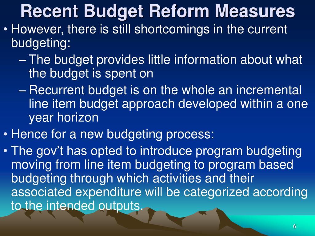 Recent Budget Reform Measures