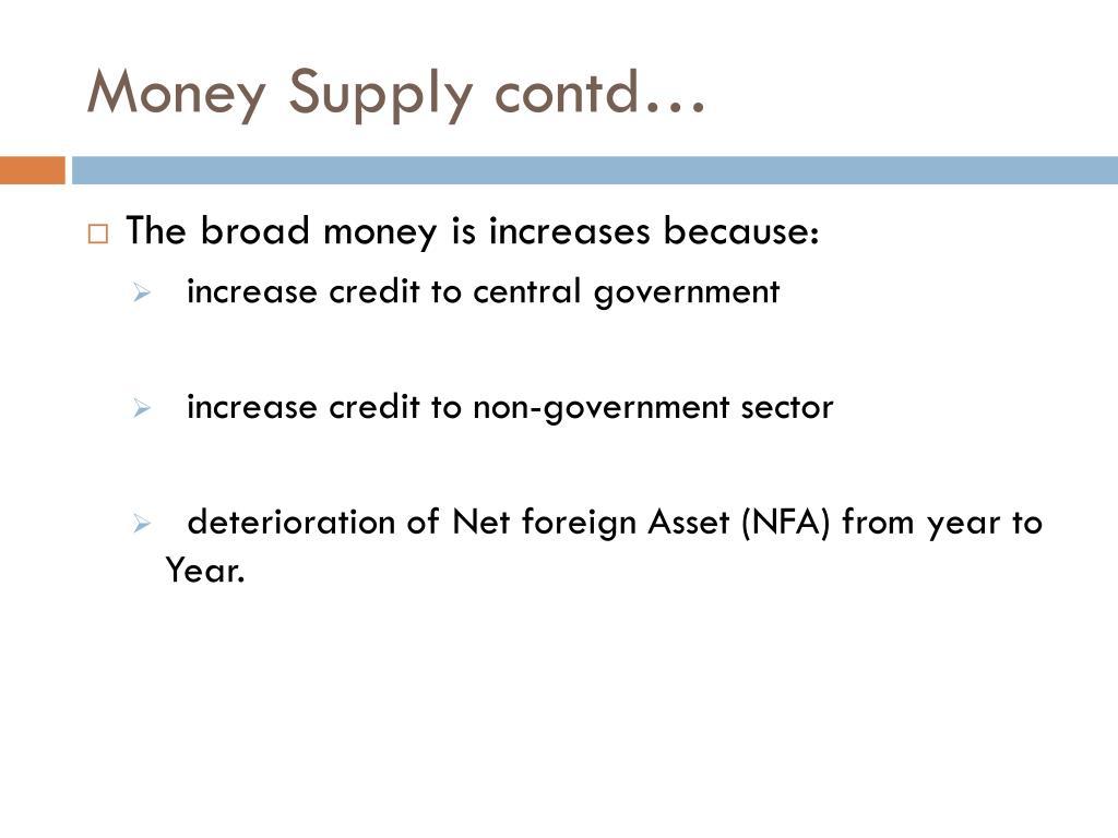 Money Supply contd…