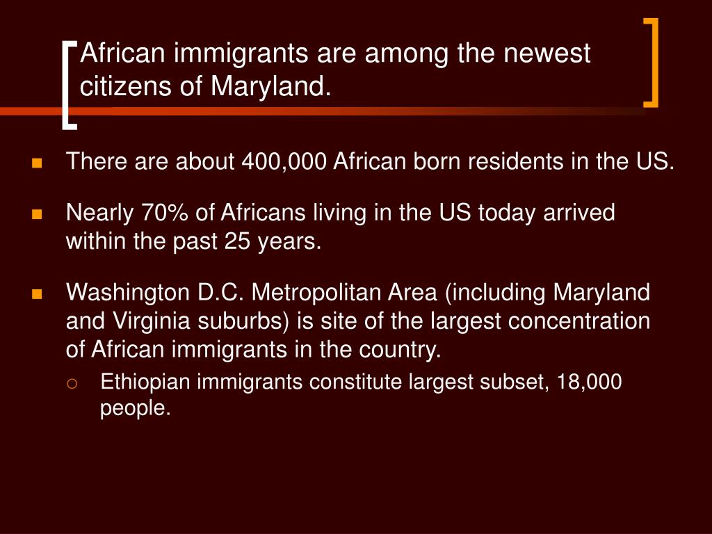 African immigrants are among the newest citizens of Maryland.