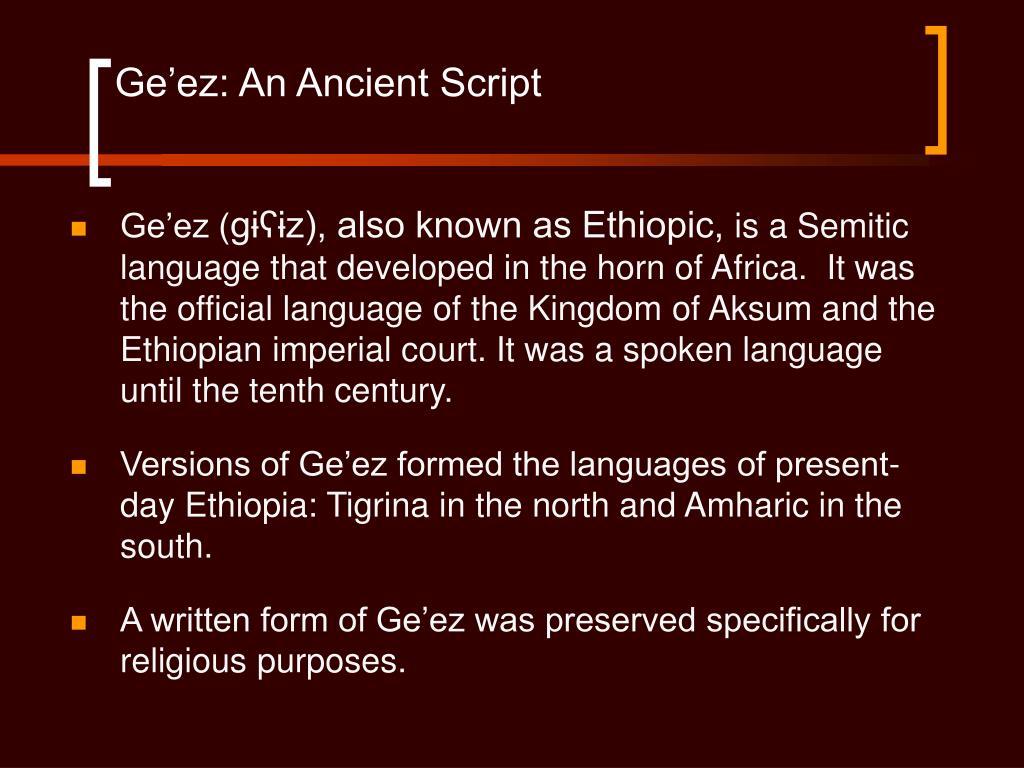 Ge'ez: An Ancient Script