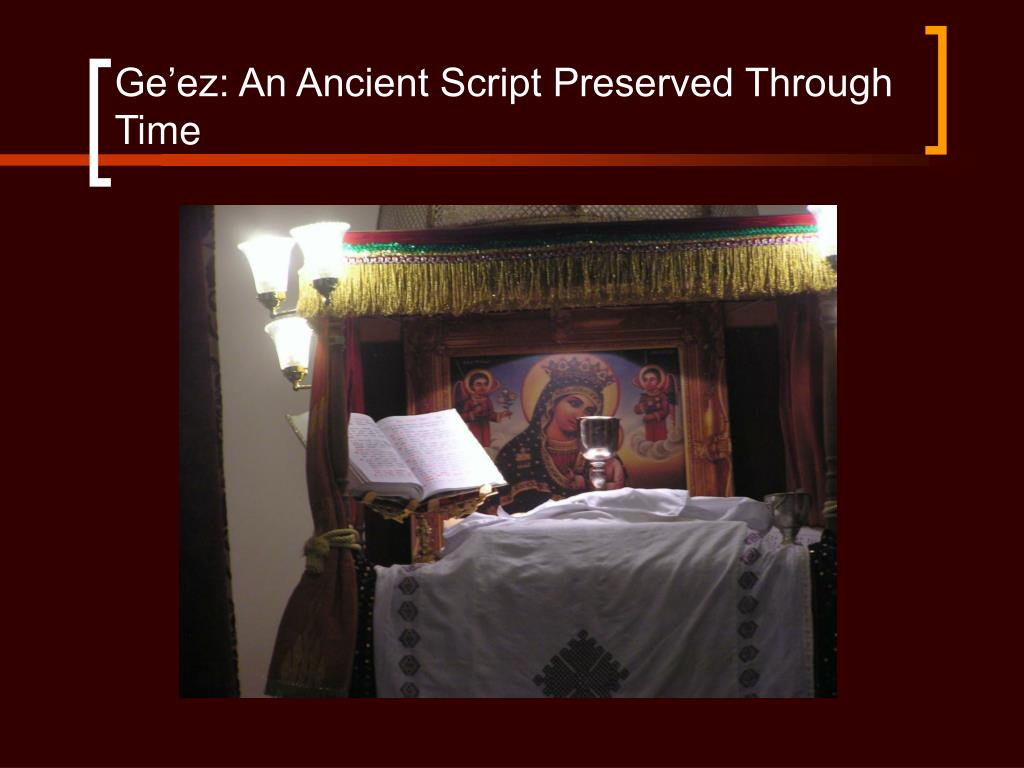 Ge'ez: An Ancient Script Preserved Through Time