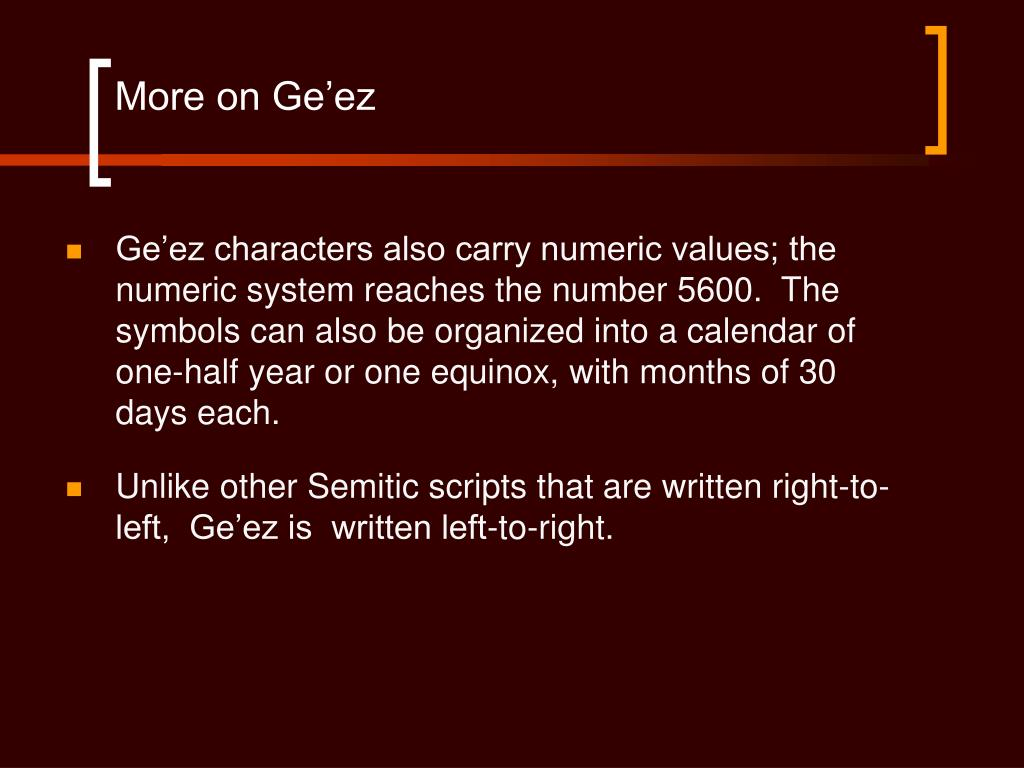 More on Ge'ez