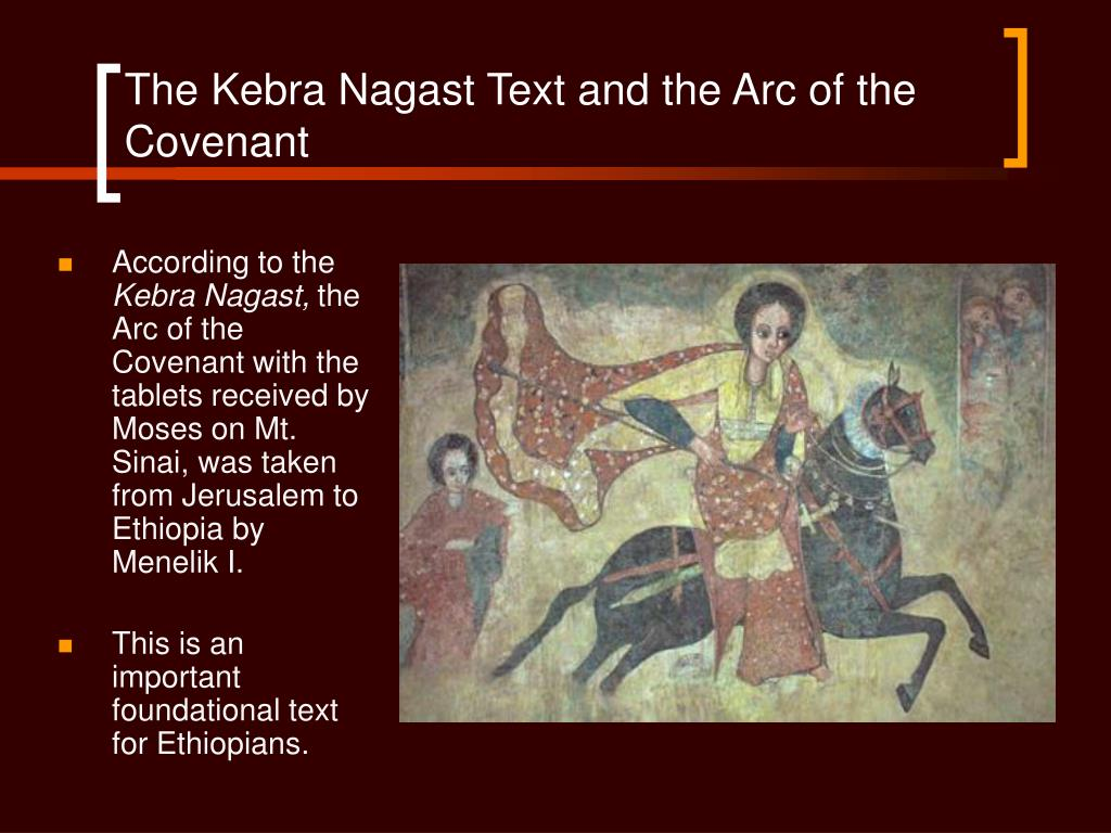 The Kebra Nagast Text and the Arc of the Covenant