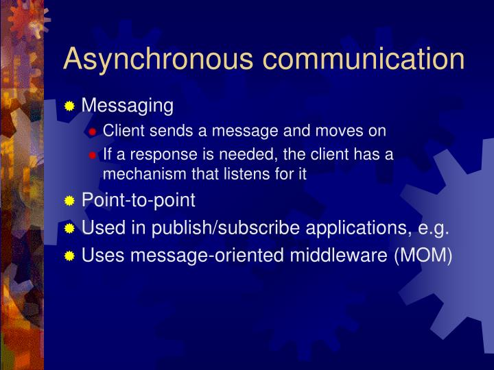 Asynchronous communication