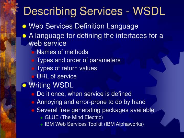 Describing Services - WSDL