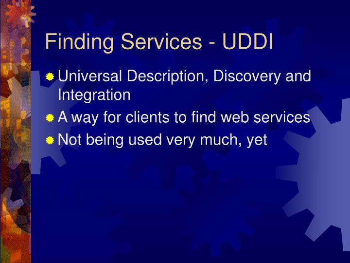 Finding Services - UDDI