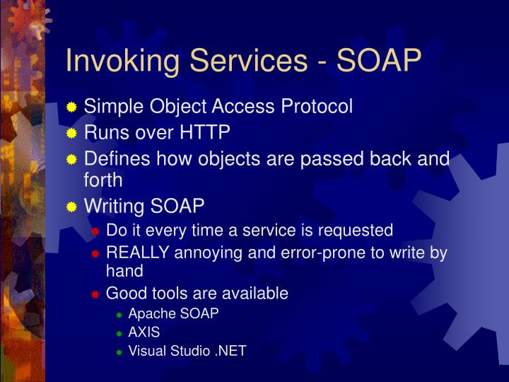 Invoking Services - SOAP