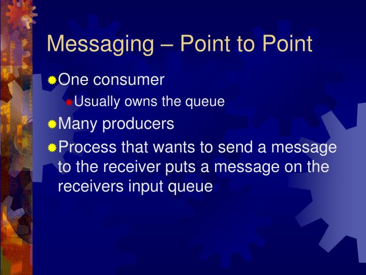 Messaging – Point to Point