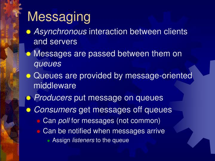 Messaging