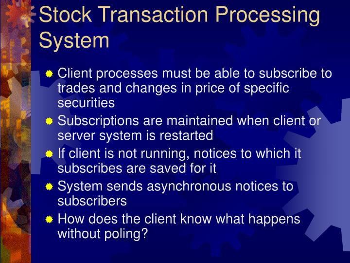 Stock Transaction Processing System