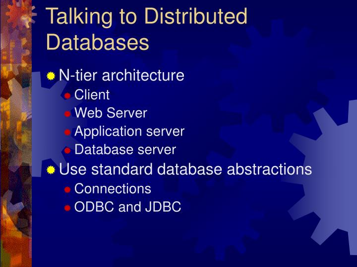 Talking to Distributed Databases