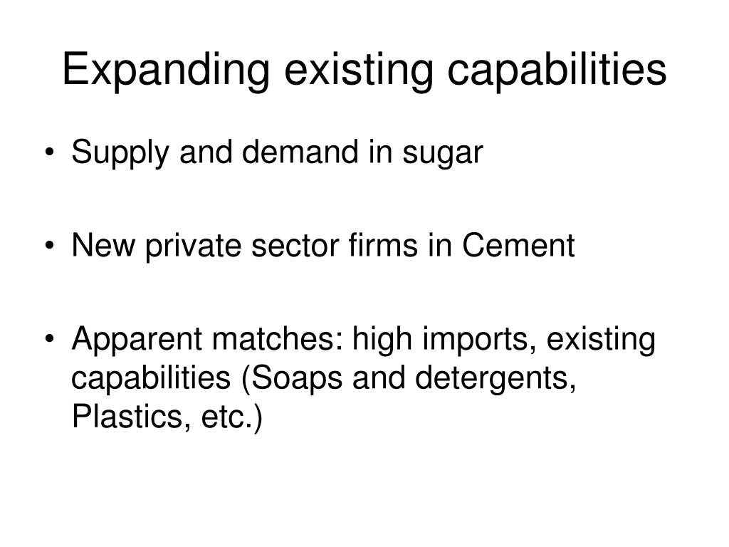 Expanding existing capabilities