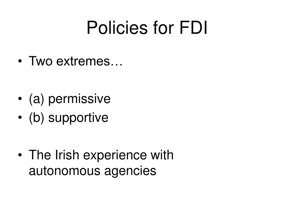 Policies for FDI