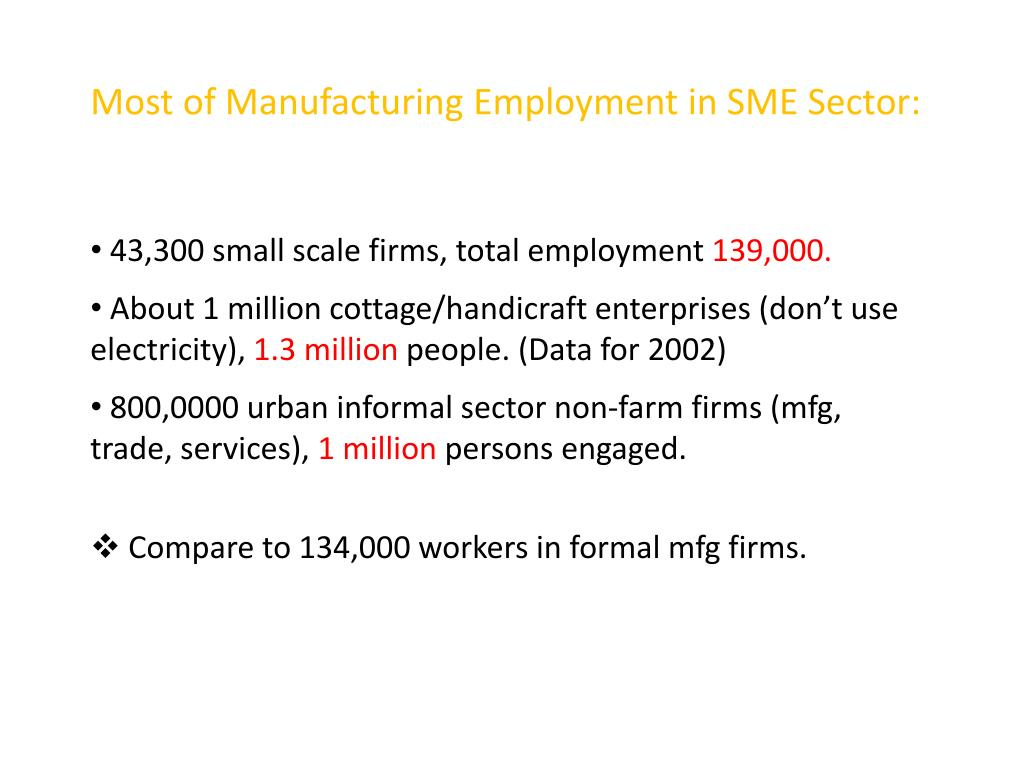 Most of Manufacturing Employment in SME Sector: