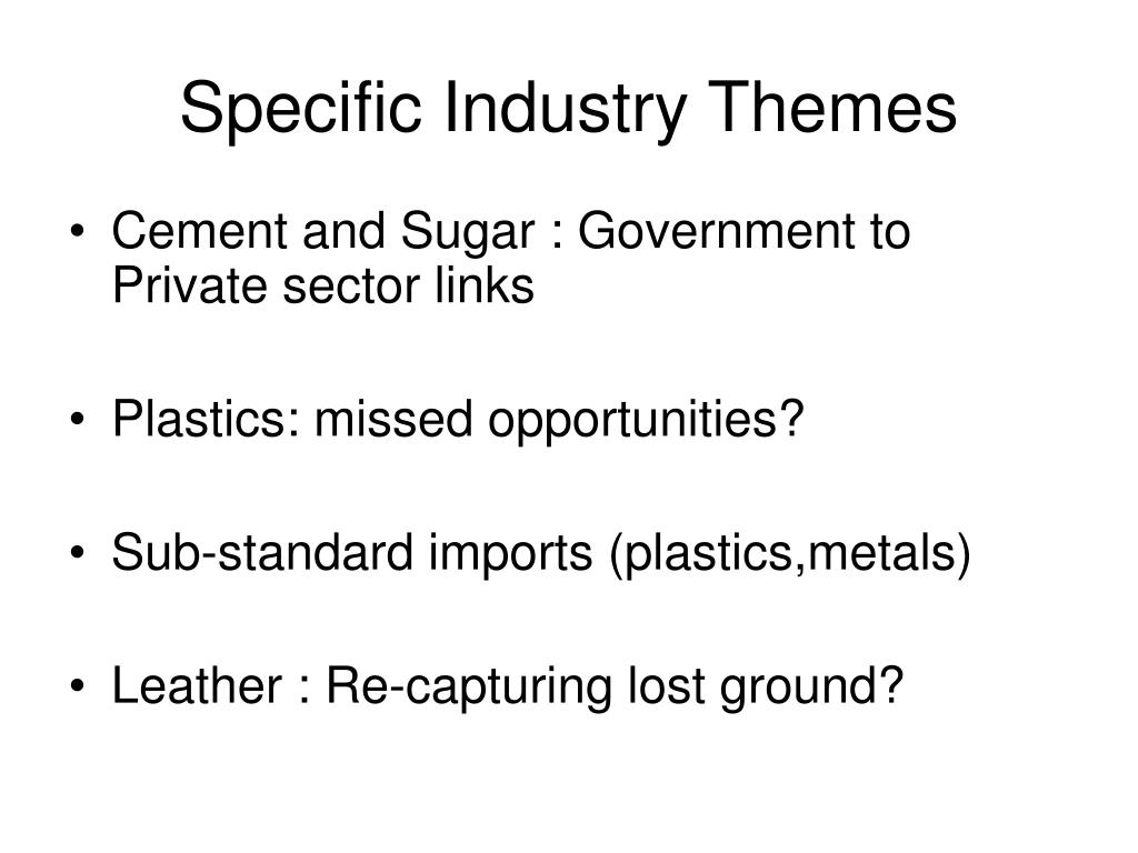 Specific Industry Themes