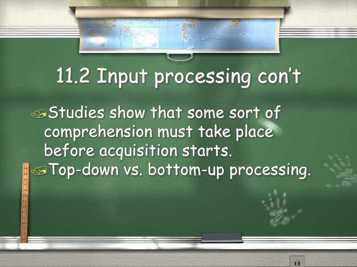 11.2 Input processing con't