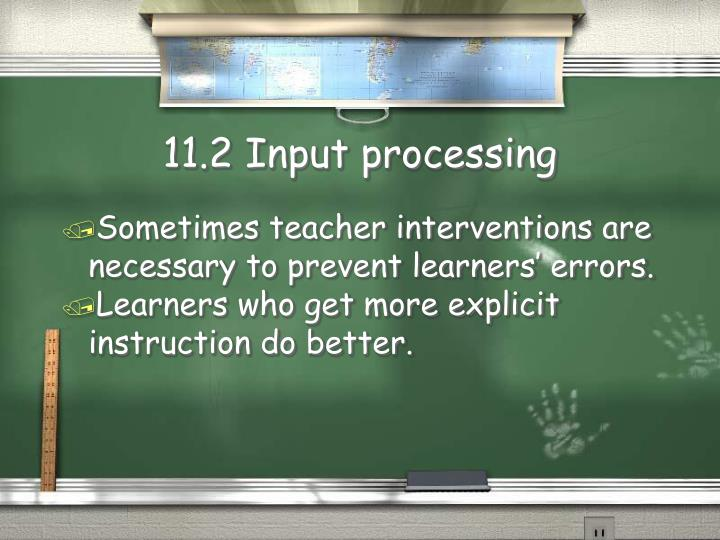 11.2 Input processing
