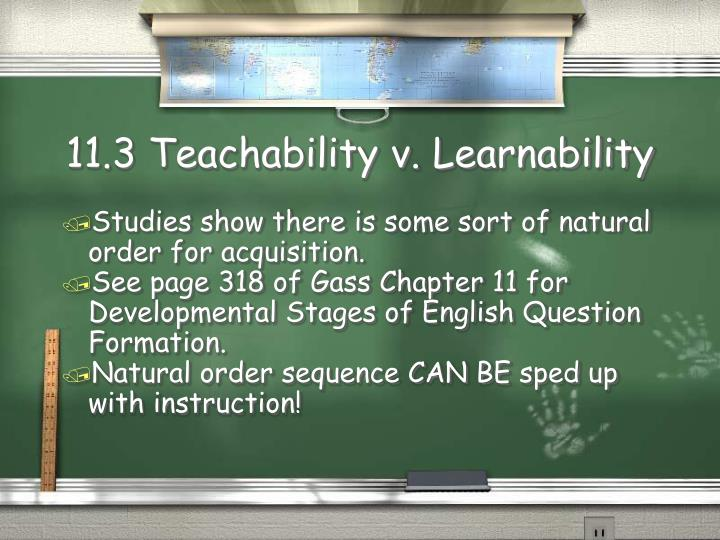 11.3 Teachability v. Learnability
