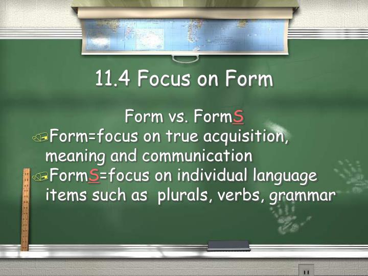 11.4 Focus on Form