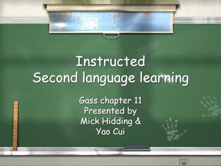 Instructed second language learning