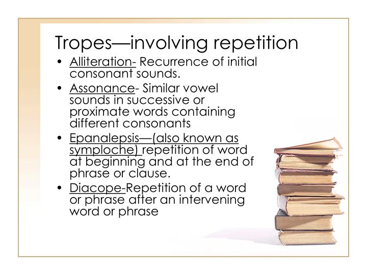 Tropes—involving repetition