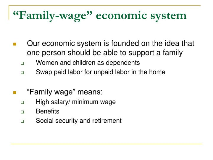 """Family-wage"" economic system"