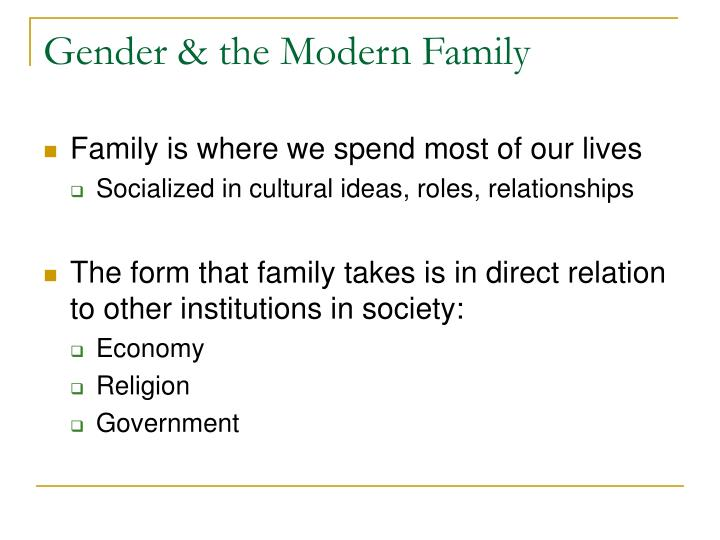 Gender the modern family