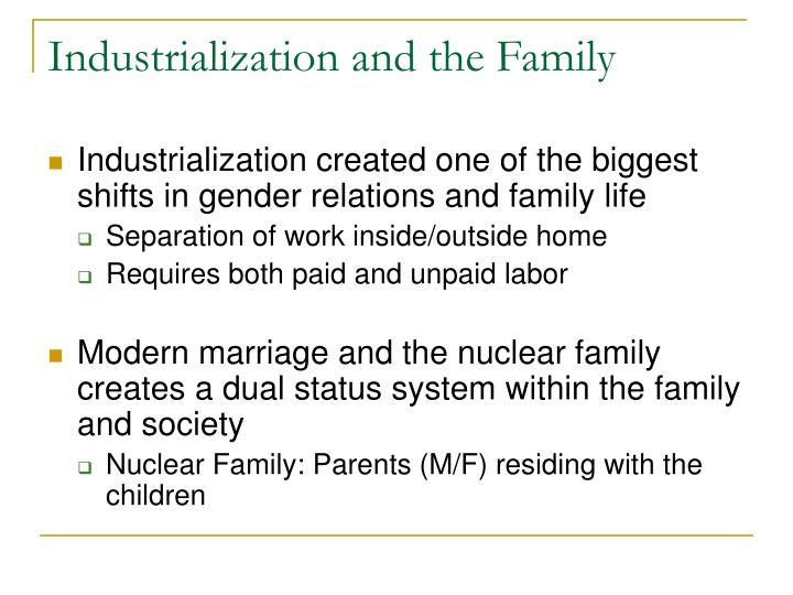 Industrialization and the Family