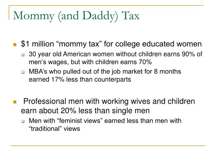 Mommy (and Daddy) Tax