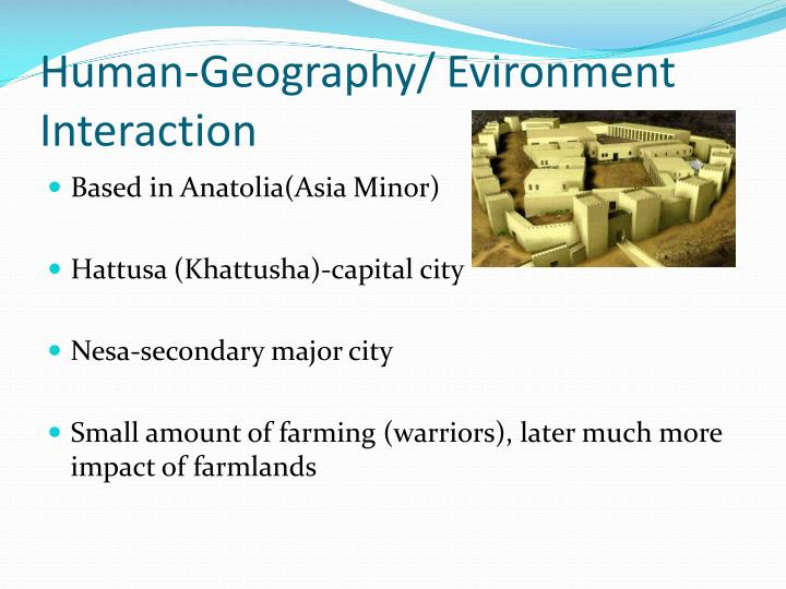 Human-Geography/ Evironment Interaction