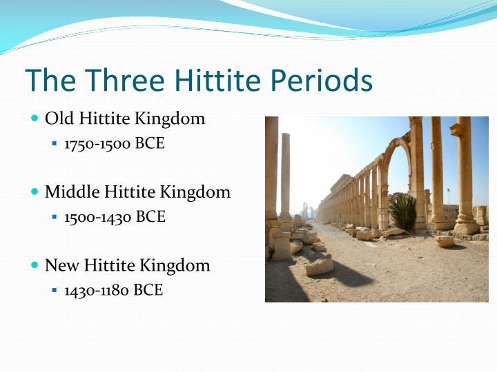The Three Hittite Periods