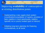 improving availability of contraceptives at existing distribution points