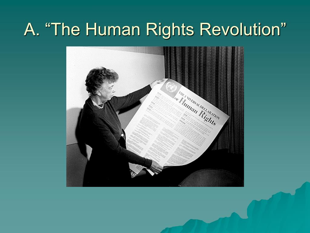 "A. ""The Human Rights Revolution"""