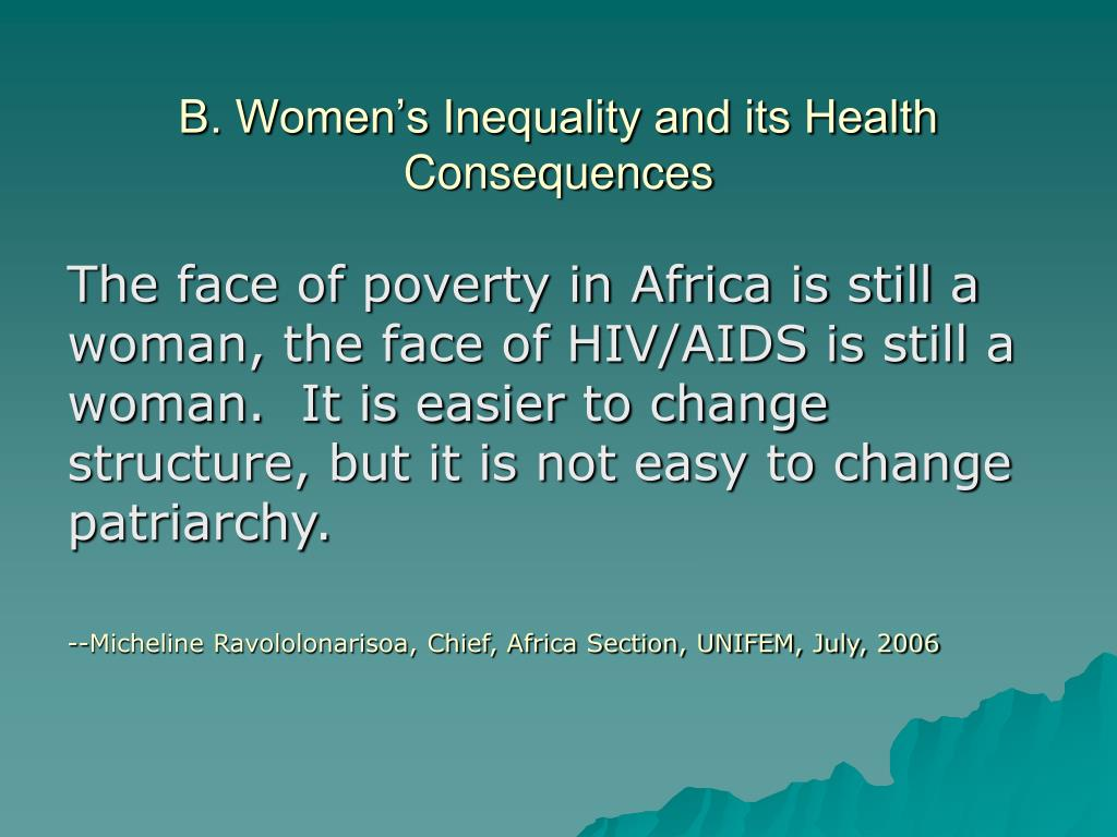 B. Women's Inequality and its Health Consequences