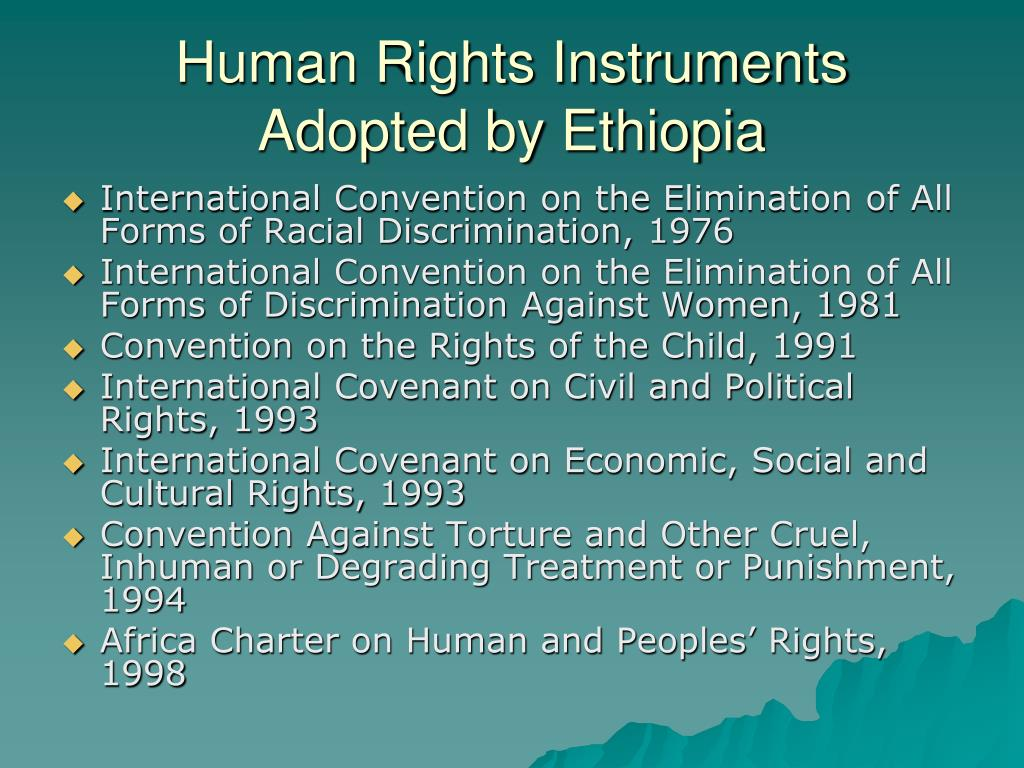 Human Rights Instruments Adopted by Ethiopia