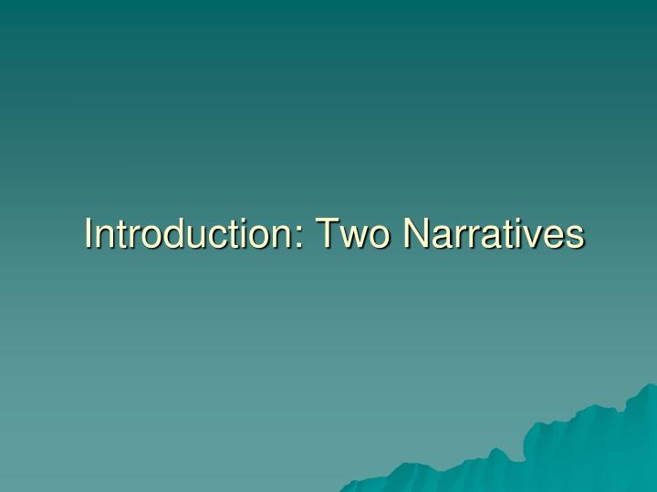 Introduction two narratives l.jpg