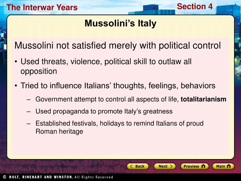 Mussolini not satisfied merely with political control