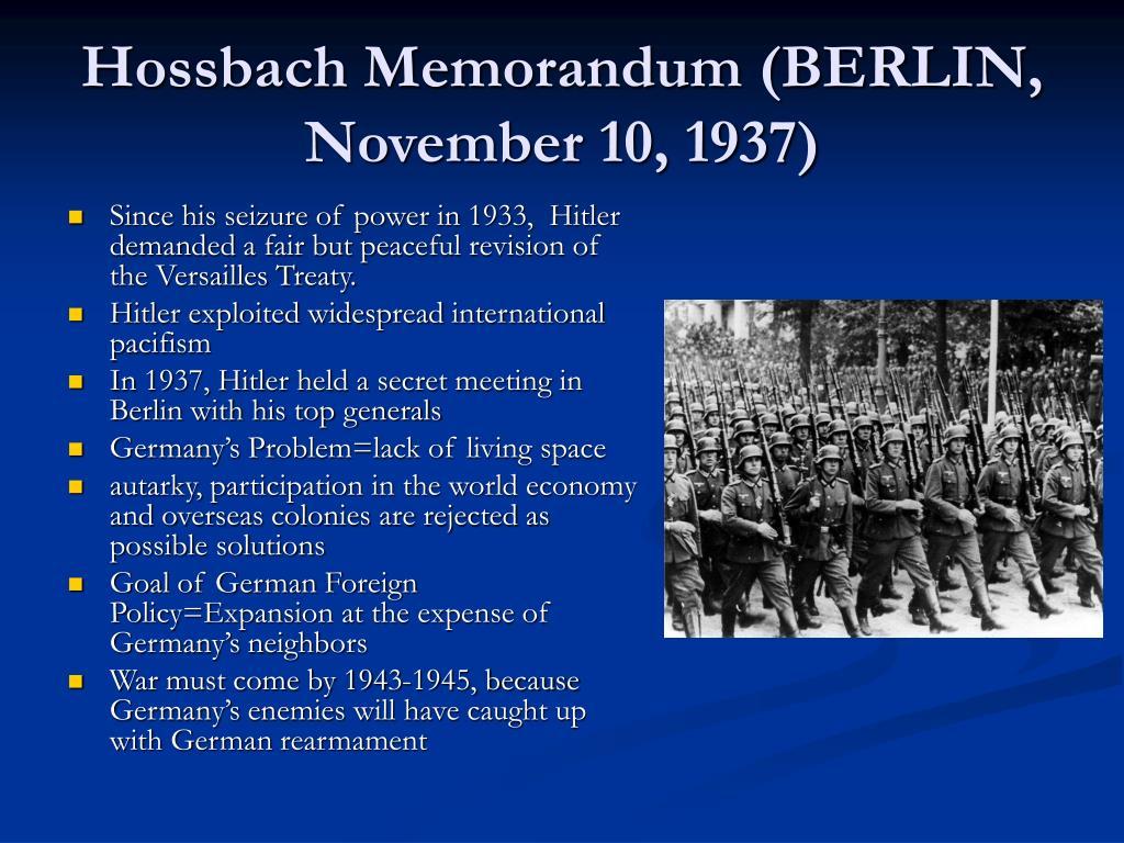 Hossbach Memorandum (BERLIN, November 10, 1937)