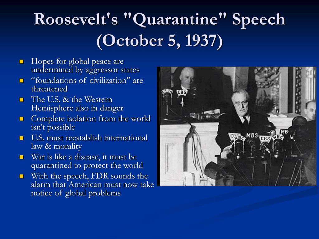 "Roosevelt's ""Quarantine"" Speech (October 5, 1937)"