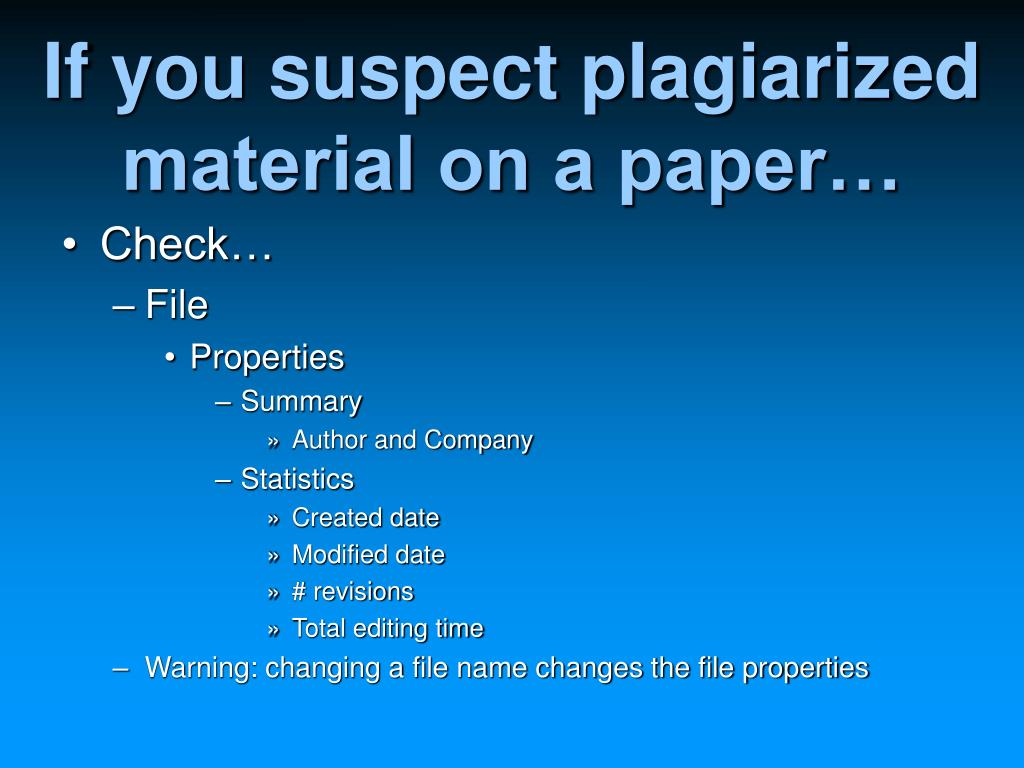 If you suspect plagiarized material on a paper…