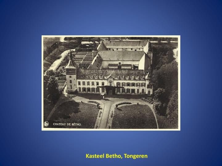 Kasteel Betho, Tongeren