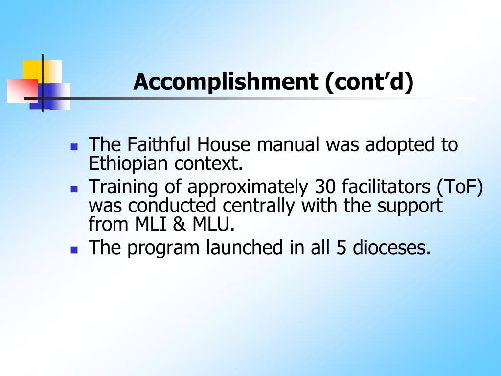 Accomplishment (cont'd)