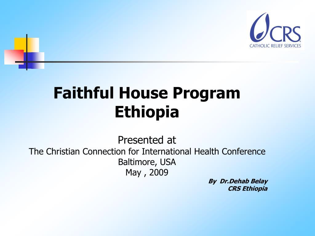 Faithful House Program Ethiopia