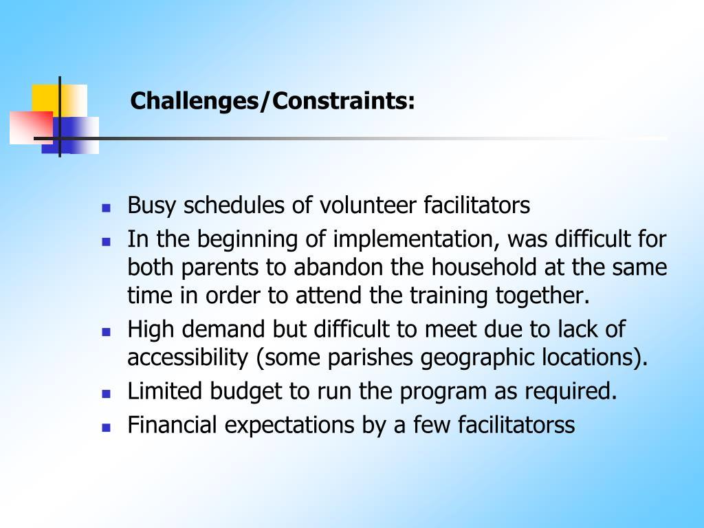 Challenges/Constraints: