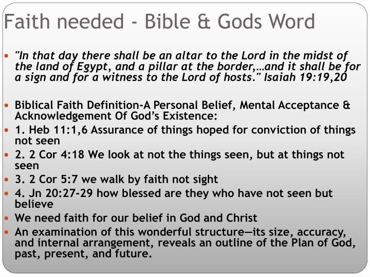 Faith needed - Bible & Gods Word