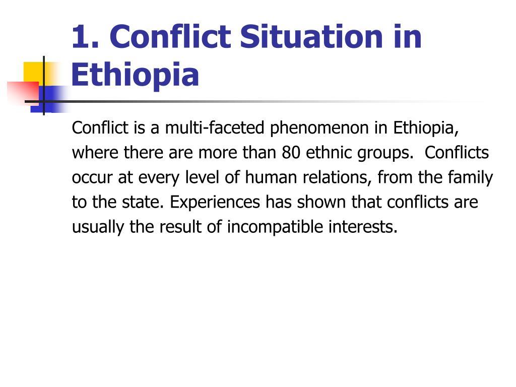 1. Conflict Situation in Ethiopia