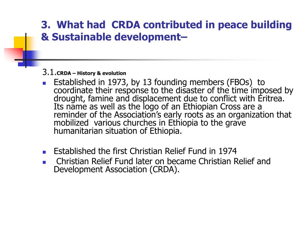 3.  What had  CRDA contributed in peace building & Sustainable development–