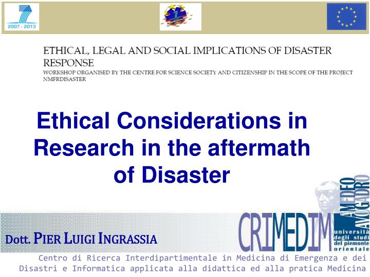 Ethical Considerations in Research in the aftermath of Disaster